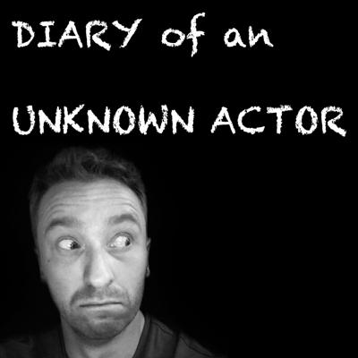 Diary of an Unknown Actor