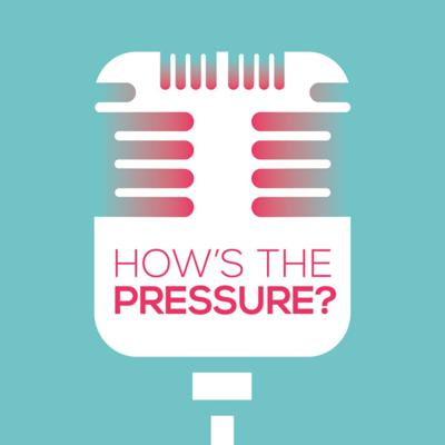 How's The Pressure?