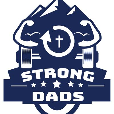 STRONG DADS!