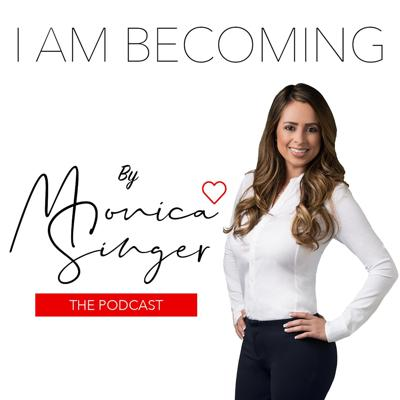 I Am Becoming By Monica Singer