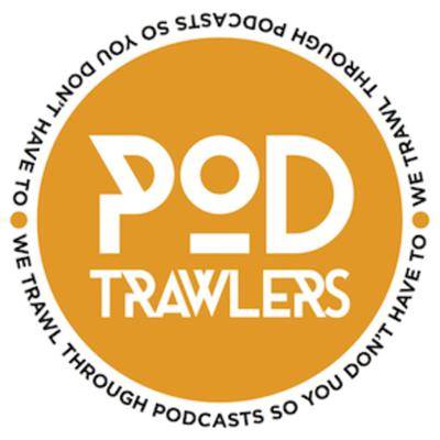 There are millions of podcast episodes out there in the world.Our aim is to trawl through at least some of those podcasts and to tell you, every week, about the podcasts that we loved (or even hated).