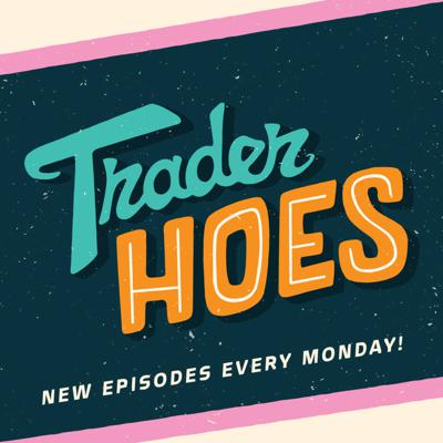 Trader Hoes