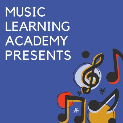 Music Learning Academy Presents