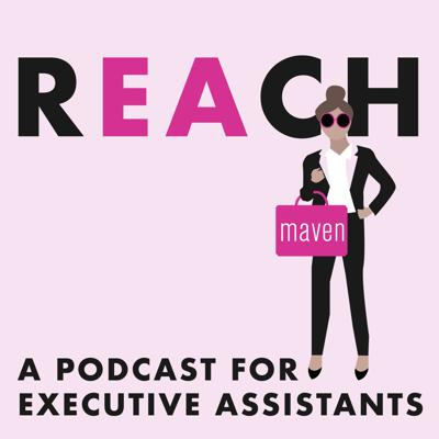 """REACH is for the Executive Assistant who hustles hard, strives for excellence and is committed to seeking out life's """"aha moments"""" to help you reach the next stage in your development and career.  In each episode, expect to gain invaluable insight from our personal network of Executive Assistants whose careers span the Fortune 500, Silicon Valley Venture Capital firms and your favorite tech companies and start-ups. Hosted by Maven Recruiting Group's Founder and CEO, Jessica Vann, this is your opportunity to participate in the solidarity of listening to people who """"get it."""" REACH is designed to inspire your workday, guide you through pivotal moments in your career and transform you into the Executive Assistant you've always wanted to be. REACH is brought to you by Maven Recruiting Group who specializes in placing Executive Assistants and support staff to the Bay Area's most prominent Executives and companies. You can learn more about Maven at www.mavenrec.com."""