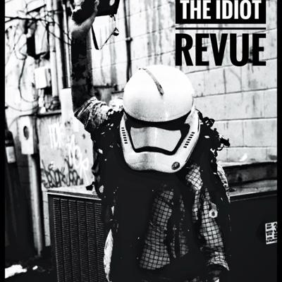 The Idiot Revue (An Idiot's Movie Guide)