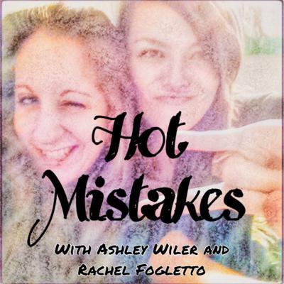 Hot Mistakes