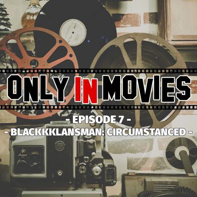Only In Movies Podcast