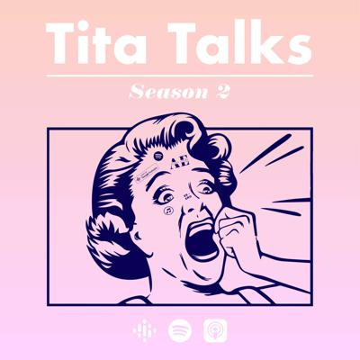 Tita Talks