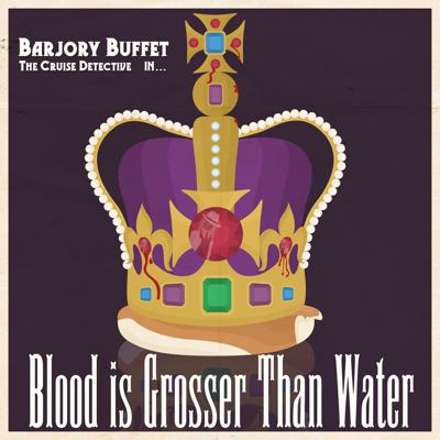 Cover art for Blood is Grosser Than Water