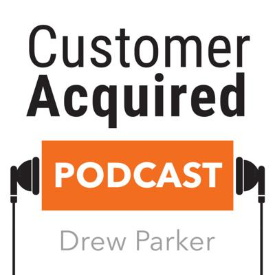 Customer Acquired Podcast