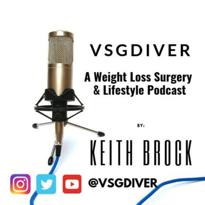 VSGDIVER A weight loss surgery and lifestyle podcast
