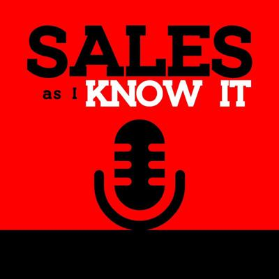 SALES as I KNOW IT!