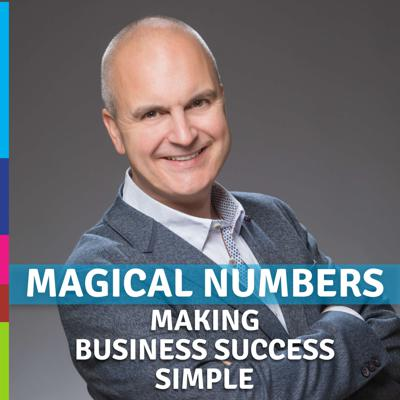 Magical Numbers Podcast: Marketing, Sales & Profit Growth Strategies