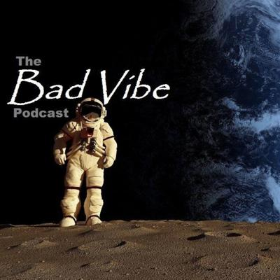 The Bad Vibe