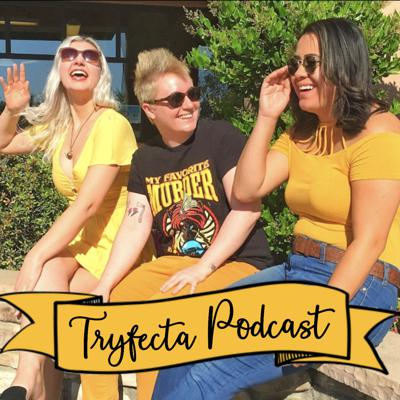 Tryfecta Podcast