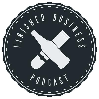 Finished Business Podcast