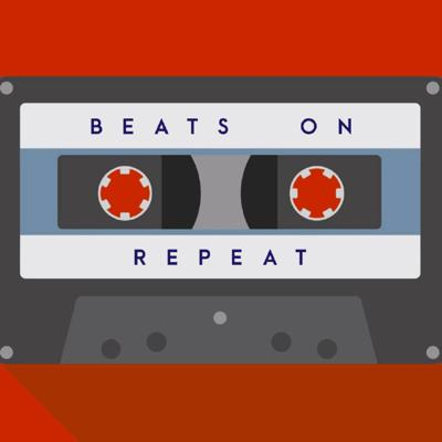 Beats on Repeat Podcast