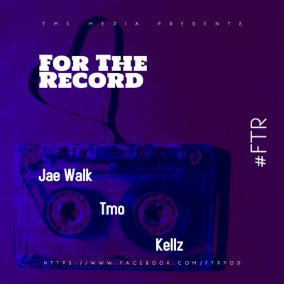 For The Record - #FTR