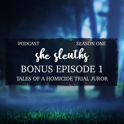 Cover art for Bonus Episode 1: Interview With A Double Homicide Trial Juror