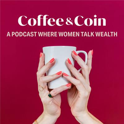 Coffee and Coin Podcast