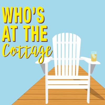 Who's At The Cottage