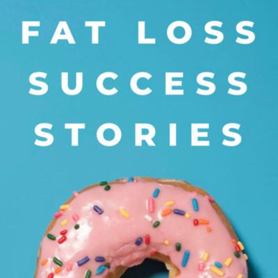 Fat Loss Success Stories
