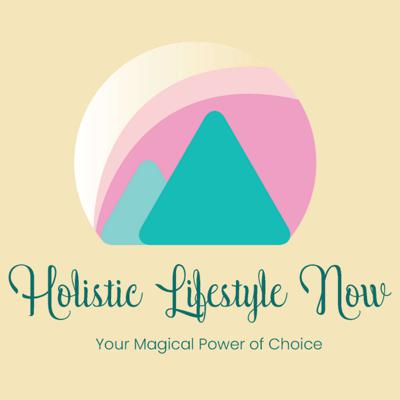Holistic Lifestyle Now by Marcie