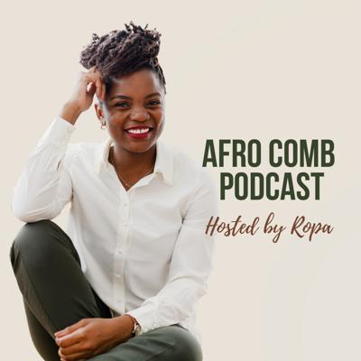 Afro Comb Podcast