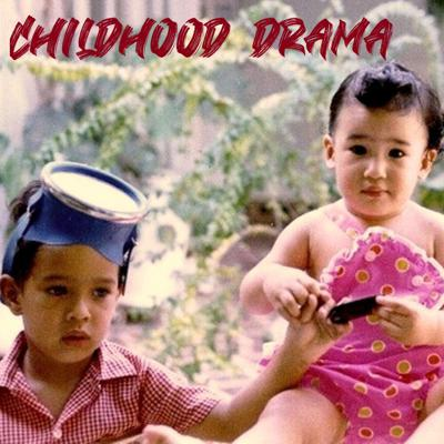 Cover art for Childhood Drama