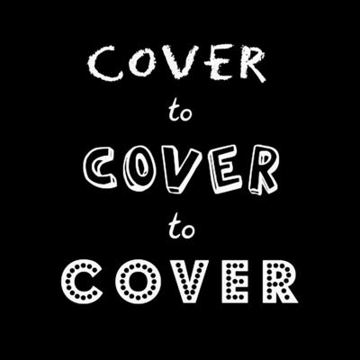 Cover to Cover to Cover