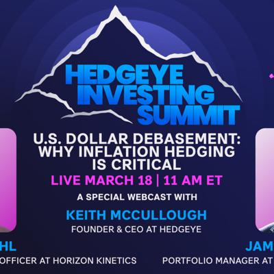 Cover art for Murray Stahl & James Davolos   Why Inflation Hedging Is Critical (Hedgeye Investing Summit)