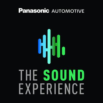 The Sound Experience, A Panasonic Automotive Podcast with Host Maria Rohrer