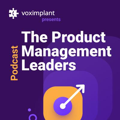 The Product Management Leaders Podcast