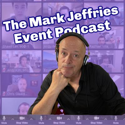 The Mark Jeffries Event Podcast