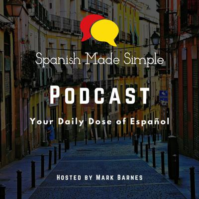 Spanish Made Simple: Your Daily Dose of Español