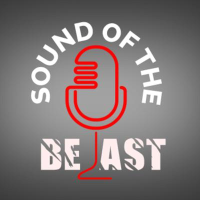Sound Of The Beast Podcast