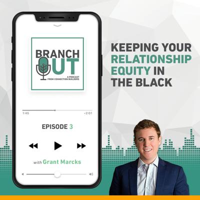 Cover art for Keeping your Relationship Equity in the Black - Grant Marcks