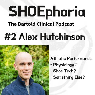 Cover art for Episode 2 - Alex Hutchinson on Athletic Performance.  Physiology? Shoe Tech?... or something else!??...