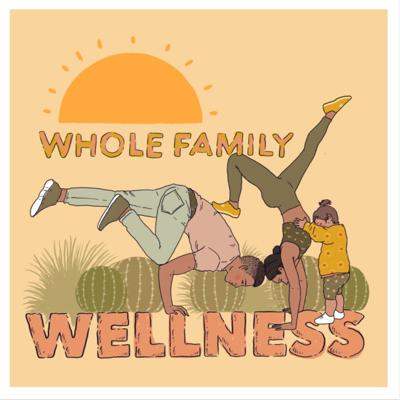 Cover art for Whole Family Wellness