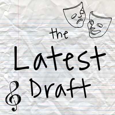 The Latest Draft Podcast