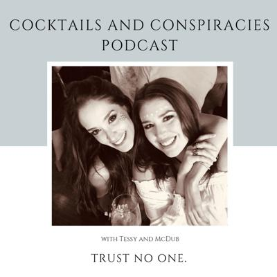 Cocktails and Conspiracies