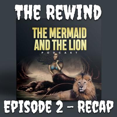 The Mermaid and The Lion