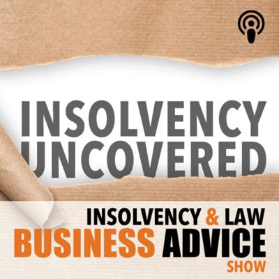 Insolvency & Law Business Advice Show