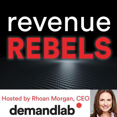 Revenue Rebels is a monthly podcast, hosted by DemandLab's CEO Rhoan Morgan, which spotlights rule-breaking marketing and sales leaders who are accelerating business growth with a fanatically customer-centric approach.