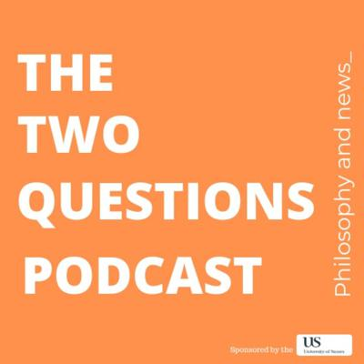 The Two Questions Podcast