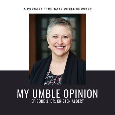 Cover art for Episode 3: Dr. Kristen Albert