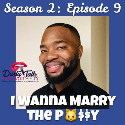 Cover art for I Wanna Marry the P^$$y- S2:E9