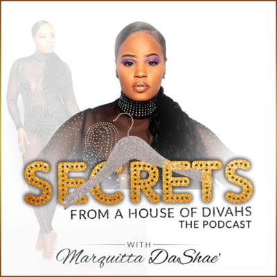Secrets From A House Of Divahs