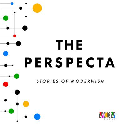The Perspecta: Stories of Modernism
