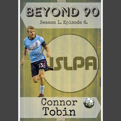 Cover art for Beyond 90: Connor Tobin from the USLPA